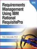 Requirements Management Using IBM Rational RequisitePro, Zielczynski, Peter, 0321383001