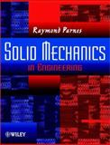 Solid Mechanics in Engineering, Parnes, Raymond, 0471493007