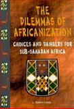 The Dilemmas of Africanization, L. Dalton Casto, 0965983005