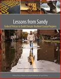 Lessons from Sandy : Federal Policies to Build Climate-Resilient Coastal Regions, Pirani, Robert and Tolkoff, Laura, 1558443002