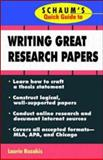Schaum's Quick Guide to Writing Great Research Papers, Rozakis, Laurie E., 0070123004