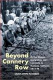 Beyond Cannery Row : Sicilian Women, Immigration, and Community in Monterey, California, 1915-99, McKibben, Carol Lynn, 0252073002