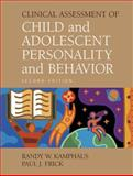 Clinical Assessment of Child and Adolescent Personality and Behavior 9780387263007