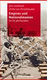 Empires und Nationalstaaten : Im 19. Jahrhundert, Hirschhausen, Ulrike von and Leonhard, Jörn, 352532300X