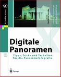 Digitale Panoramen : Tipps, Tricks und Techniken Für Die Panoramafotografie, Jacobs, Corinna, 3540003002