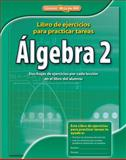 Algebra 2 Spanish Homework Practice Workbook, CCSS, McGraw-Hill-Glencoe Staff, 0076603008