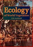 Ecology of World Vegetation, Archibold, O. W., 0412443007