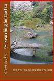 Searching for Lao Tzu, Gordon Hollingshead and Grant Peakes, 1475193009