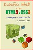 Diseño Web con HTML5 y CSS3, G. Sanchez Cano, 1493773003