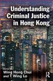 Understanding Criminal Justice in Hong Kong, , 1843923009