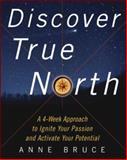 Discover True North, Anne Bruce, 0071403000