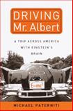 Driving Mr. Albert, Michael Paterniti, 0385333005