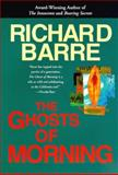 The Ghosts of Morning, Richard Barre, 0425163008