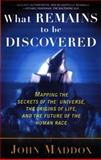 What Remains to Be Discovered, John Maddox, 0684863006