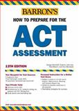 How to Prepare for the ACT Assessment 9780764123009
