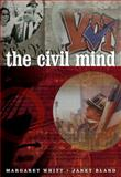 The Civil Mind, Bland, Janet and Whitt, Margaret, 1413013007