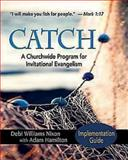 CATCH: Implementation Guide, Debi Nixon, 1426743009