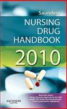 Saunders Nursing Drug Handbook 2010, Hodgson, Barbara B. and Kizior, Robert J., 1437703003