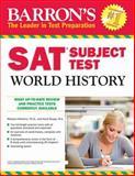 Barron's SAT Subject Test World History, 5th Edition, Marilynn Hitchens and Heidi Roupp M.A., 1438003005