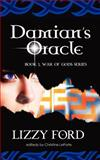 Damian's Oracle, Lizzy Ford, 146641300X