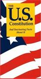The U. S. Constitution and Fascinating Facts about It 7th Edition