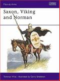 Saxon, Viking and Norman, Terence Wise, 0850453011