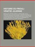 Histoire du Frioul-Vénétie Julienne,, 1159573018