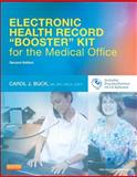 "Electronic Health Record ""Booster"" Kit for the Medical Office, Buck, Carol J., 1455723010"
