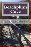 Beachplum Cove, Jill Spelman, 1494403013