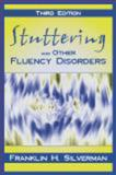 Stuttering and Other Fluency Disorders 9781577663010