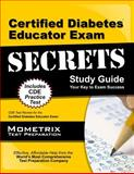 Certified Diabetes Educator Exam Secrets Study Guide : CDE Test Review for the Certified Diabetes Educator Exam, CDE Exam Secrets Test Prep Team, 160971301X