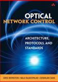 Optical Network Control : Architecture, Protocols, and Standards, Bernstein, Greg and Rajagopalan, Bala, 0201753014