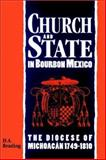 Church and State in Bourbon Mexico 9780521523011