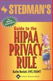 Stedman's Guide to the HIPAA Privacy Rule, Rockel, Kathy, 0781763010