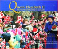 Queen Elizabeth II and the Royal Family in Canada, Ron Poling, 1550823019