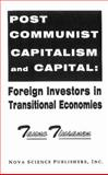 Post-Communist Capitalism and Capital 9781560723011
