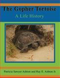 The Gopher Tortoise, Patricia Ashton, 1561643017