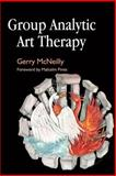 Group Analytic Art Therapy, Gerry McNeilly, 184310301X