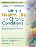 Living a Healthy Life with Chronic Conditions, Kate Lorig and Halsted Holman, 1933503017
