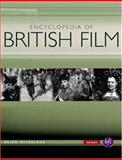 The Encyclopedia of British Film, Brian McFarlane and Anthony Slide, 0413773019