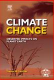 Climate Change : Observed Impacts on Planet Earth, Trevor Letcher, 044453301X