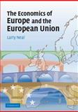 The Economics of Europe and the European Union, Neal, Larry, 0521683017
