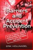 Barriers and Accident Prevention, Hollnagel, Erik, 0754643018