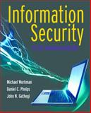 Information Security for Managers, Michael Workman and Daniel C. Phelps, 0763793019