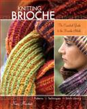 Knitting Brioche, Nancy Marchant, 1600613012