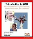 Introduction to GSM, 2nd Edition, Lawrence Harte, Bruce Bromley, Mike Davis, 1932813012