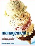 Management : Meeting and Exceeding Customer Expectations, Plunkett, Warren R. and Attner, Raymond F., 0324423012