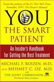 The Smart Patient, Michael F. Roizen and Mehmet C. Oz, 0743293010