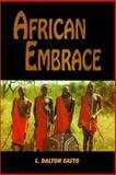 African Embrace, Casto, L. Dalton, 0965983013