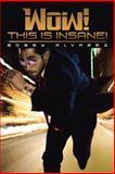 Wow! This Is Insane!, Bobby Alvarez, 1475973012